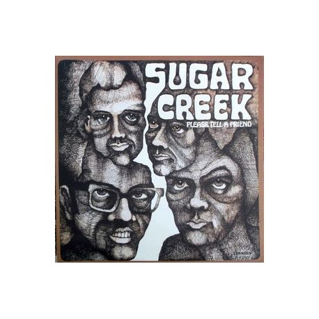 Sugar Creek – Please Tell A Friend - LP Vinyl Gatefold