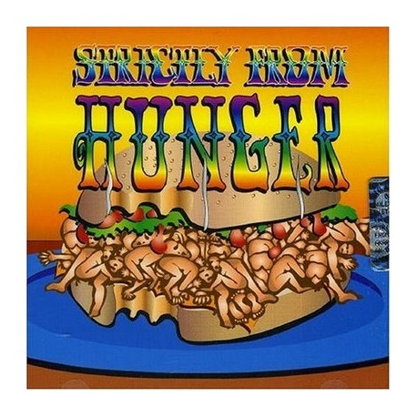 Hunger - Strictly From Hunger - The Lost Album - LP Vinyl Gatefold