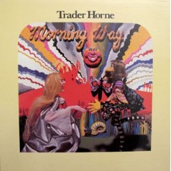 Trader Horne ‎– Morning Way - LP Vinyl Gatefold