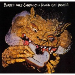 Black Cat Bones ‎– Barbed Wire Sandwich - LP Vinyl