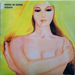 Blonde On Blonde ‎– Rebirth - LP Vinyl Gatefold