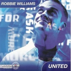 Robbie Williams ‎– United - Ask For More - CD Single Promo