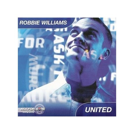 Robbie Williams – United - Ask For More - CD Single Promo