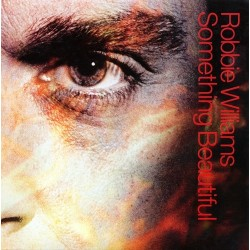 Robbie Williams ‎– Something Beautiful - CD Single