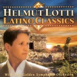 Helmut Lotti With The Golden Symphonic Orchestra ‎– Latino Classics - CD Album