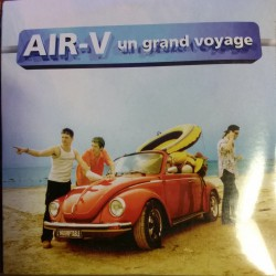 Air-V - Un Grand Voyage - CD Single