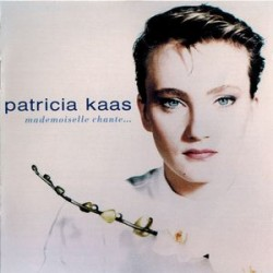 Patricia Kaas – Mademoiselle Chante... - CD Album