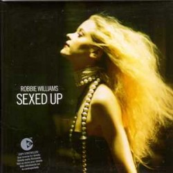 Robbie Williams ‎– Sexed Up - CD Maxi Single Copy Protected