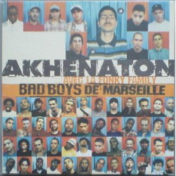 Akhenaton Avec Fonky Family ‎– Bad Boys De Marseille