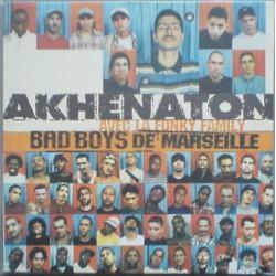 Akhenaton Avec Fonky Family – Bad Boys De Marseille