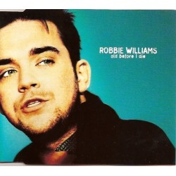 Robbie Williams – Old Before I Die - CD Maxi Single