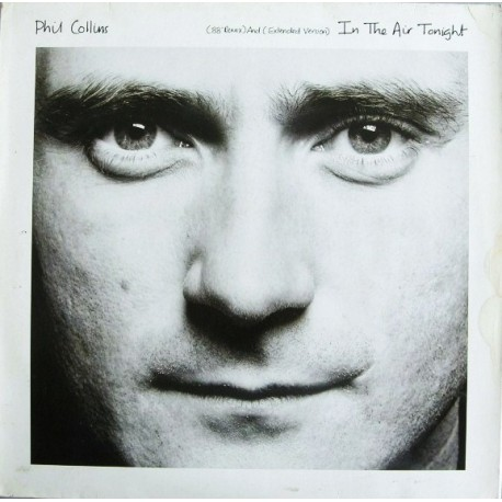 Phil Collins ‎– In The Air Tonight (88' Remix) - Maxi Vinyl