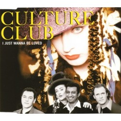 Culture Club ‎– I Just Wanna Be Loved - CD Maxi Single