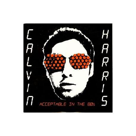 Calvin Harris – Acceptable In The 80s - CD Single Promo