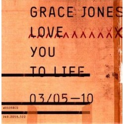 Grace Jones ‎– Love You To Life - CDr Single Promo