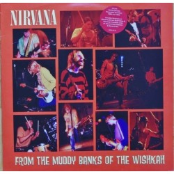 Nirvana ‎– From The Muddy Banks Of The Wishkah - Double LP Vinyl