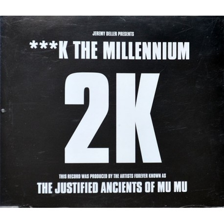 Jeremy Deller Presents 2K – ***k The Millennium - CD Maxi Single