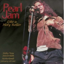 Pearl Jam ‎– Like A Holy Roller - LP Vinyl - Live - Coloured Green Vinyl