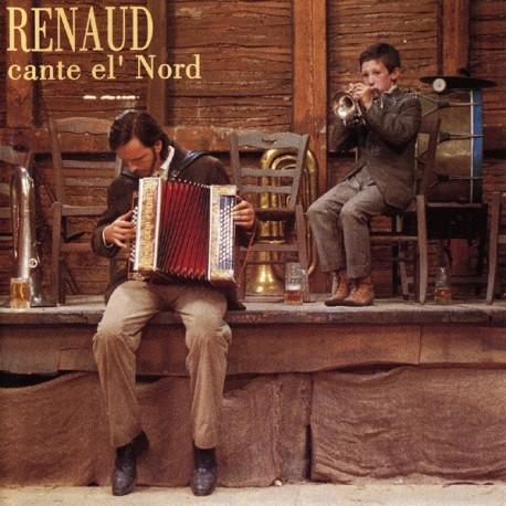Renaud – Cante El' Nord - LP Vinyl - Edition 180 Gr