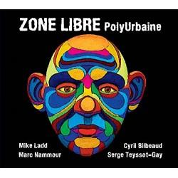 Zone Libre – PolyUrbaine - Double LP Vinyl