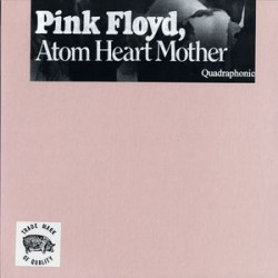 Pink Floyd ‎– Atom Heart Mother - LP Vinyl - Limited Edition Coloured - Quadraphonic