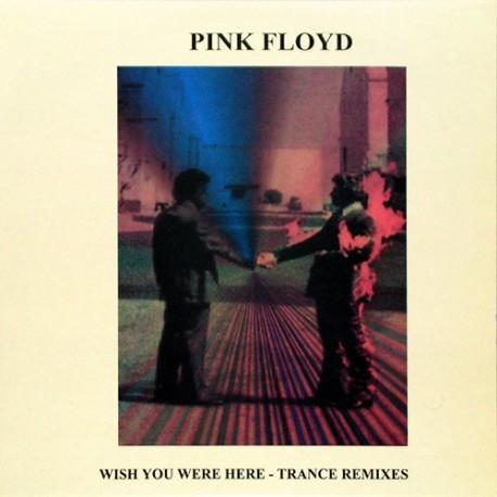 Pink Floyd – Wish You Were Here - Trance Remixes - LP Vinyl