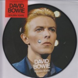 David Bowie ‎– Golden Years - Picture Disc - 45 RPM Vinyl