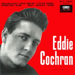Eddie Cochran - Hallelujah I Love Her So - Little Angel - 45 RPM Vinyl EP