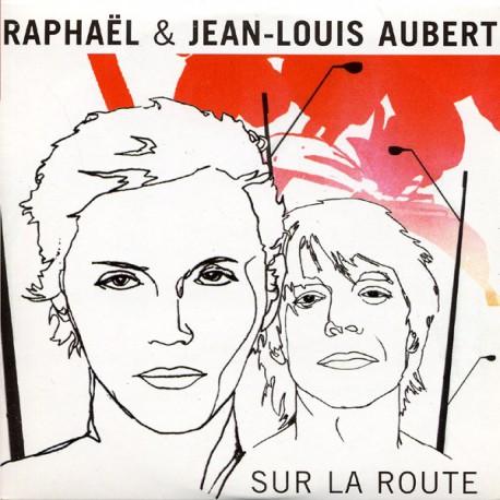 Aubert Jean Louis & Raphaël - Sur La Route - Cd Single