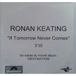 Ronan Keating ‎– If Tomorrow Never Comes - CDr Single Promo
