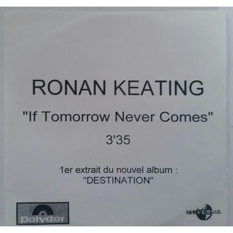 Ronan Keating – If Tomorrow Never Comes - CDr Single Promo