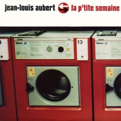 Aubert Jean Louis - La P'tite Semaine - CD Single