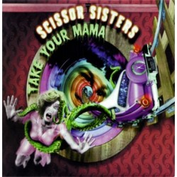 Scissor Sisters ‎– Take Your Mama - CD Single Promo