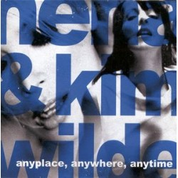 Kim Wilde ‎& Nena – Anyplace, Anywhere, Anytime - CD Single