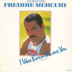 Freddie Mercury ‎(Queen) – I Was Born To Love You (Extended Version) - Maxi Vinyl 12 inches