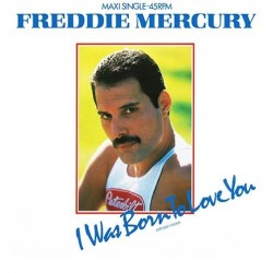 Freddie Mercury ‎(Queen) – I Was Born To Love You (Extended Version) - Maxi Vinyl 12 inches Spain