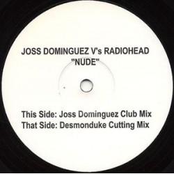 Joss Dominguez V's Radiohead – Nude - Maxi Vinyl - Promo Test Pressing