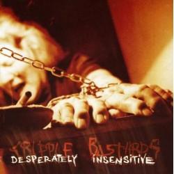 Cripple Bastards – Desperately Insensitive - LP Vinyl - Gatefold