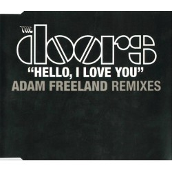 The Doors – Hello, I Love You (Adam Freeland Remixes) - CD Maxi Single