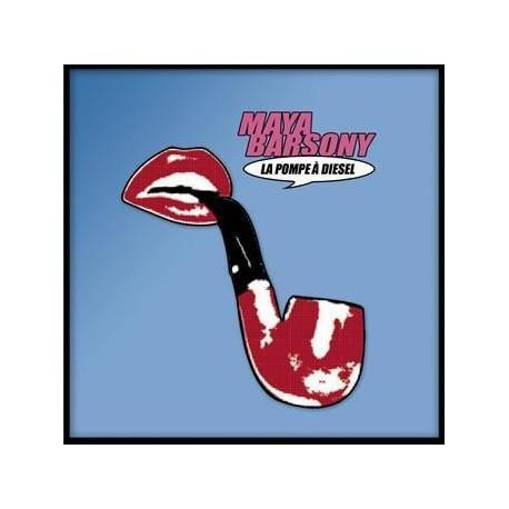 Barsony Maya - La Pompe A Diesel - CD Single Promo