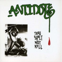 Antidote  ‎– Thou Shalt Not Kill - LP Vinyl - 8 Tracks