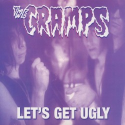 The Cramps ‎– Let's Get Ugly - LP Vinyl