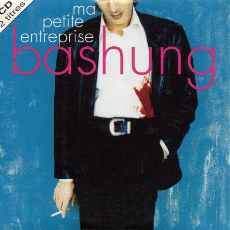Bashung Alain - Ma Petite Entreprise - CD Single 2 Tracks