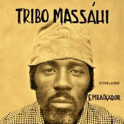 Tribo Massahi – Estrelando Embaixador - LP Vinyl