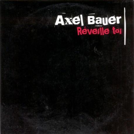 Bauer Axel - Réveille Toi - CD Single Promo