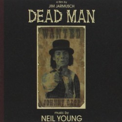 Neil Young ‎– Dead Man (Original Motion Picture Soundtrack) - Double LP Vinyl
