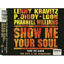 Lenny Kravitz - P. Diddy - Loon - Pharrell Williams ‎– Show Me Your Soul - CD Maxi Single