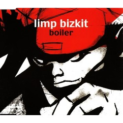 Limp Bizkit ‎– Boiler - CD Maxi Single - Enhanced
