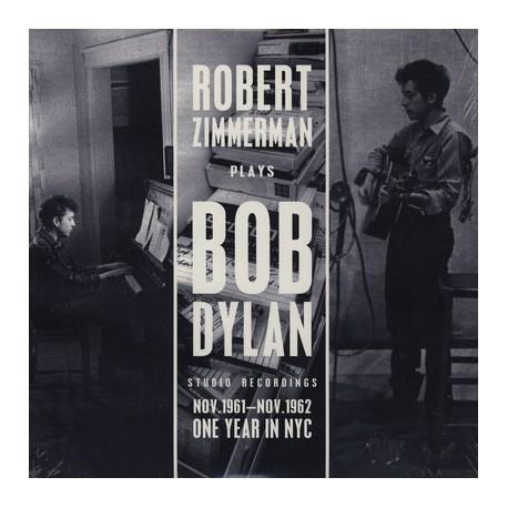 Robert Zimmerman Plays Bob Dylan – Studio Recordings Nov.1961 - Nov.1962 - One Year In NYC - LP Vinyl