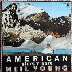 Neil Young – American Stars 'N Bars - LP Vinyl Yugoslavia
